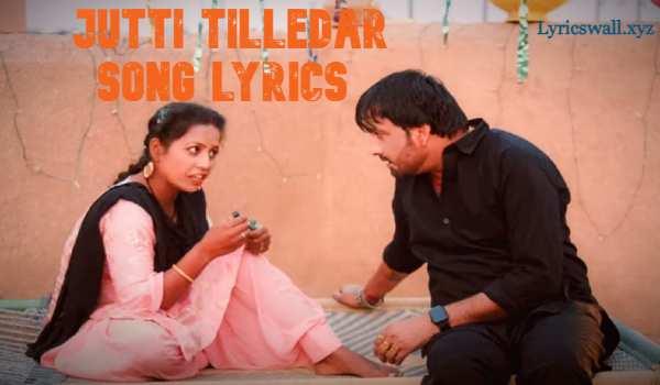 Jutti Tilledar Song Lyrics