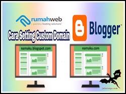Cara Setting Custom Domain Blogger Terbaru di Rumah Web