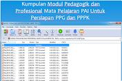 Kumpulan Modul Pedagogik dan Profesional Mata Pelajaran PAI Persiapan PPG dan PPPK