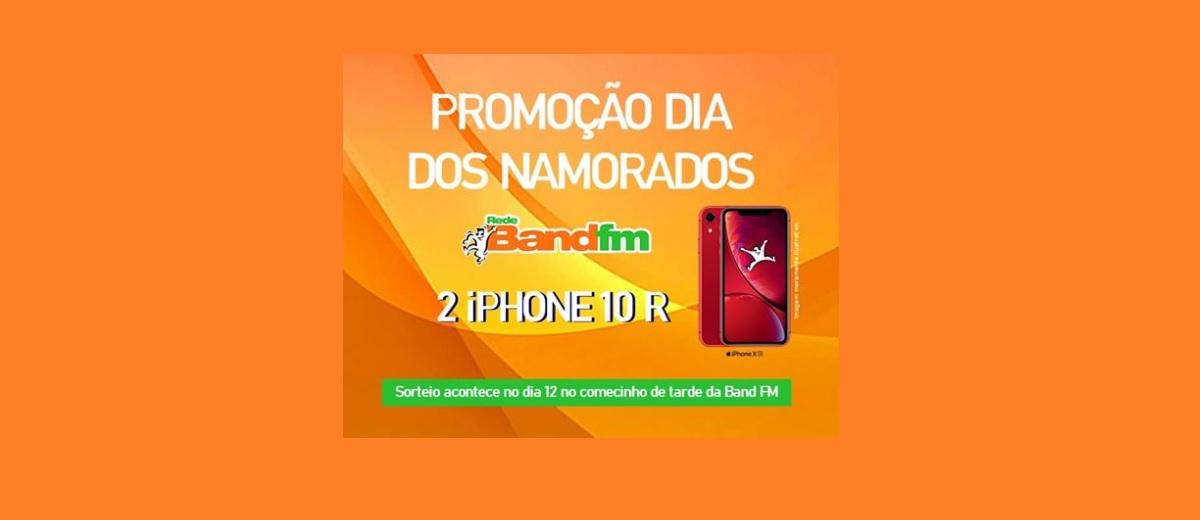 Promoção Band FM Dia dos Namorados 2020 Dois Iphones XR