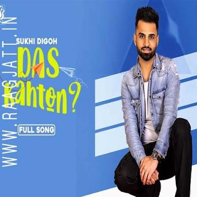 Das Kahton by Sukh Digoh lyrics