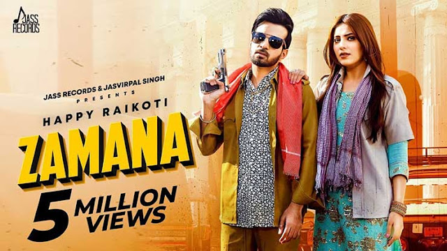 Happy Raikoti Zamana Song Lyrics