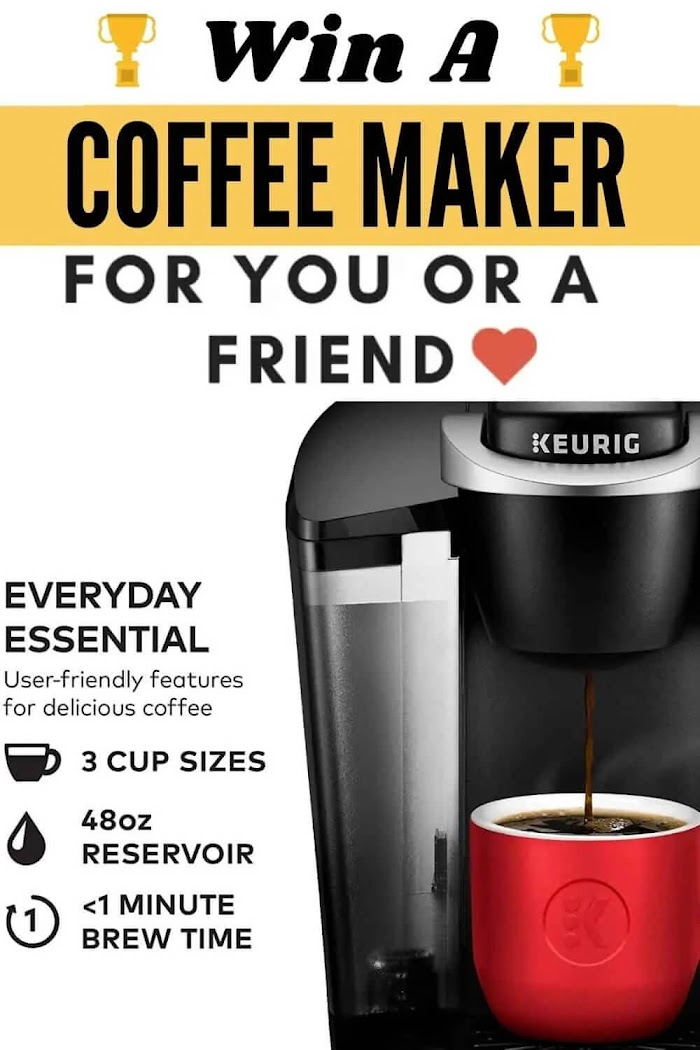 Keurig K-Classic Coffee Maker Giveaway (Worth Over : $89.99)