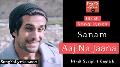 aaj-na-jaana-lyrics