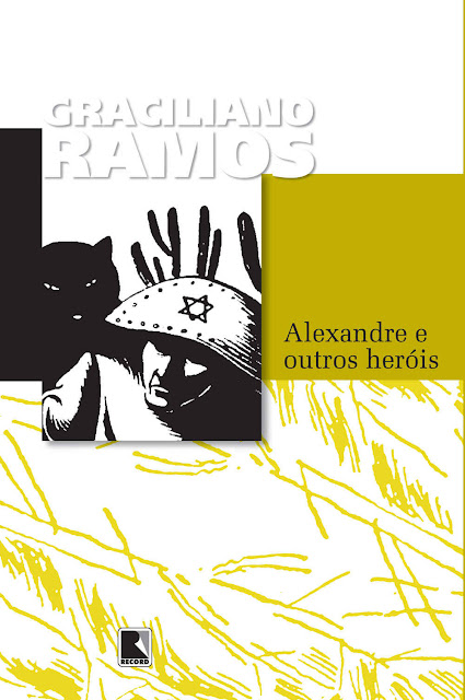 Alexandre e Outros Heróis Graciliano Ramos