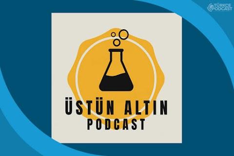 Üstün Altın Podcast