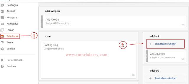 masuk ke akun blogger anda pilih menu Tata Letak