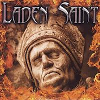 Ο ομώνυμος δίσκος των Laden Saint