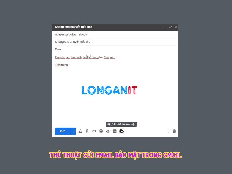 Hướng dẫn cách gửi Gmail không cho người nhận chuyển tiếp hoặc copy