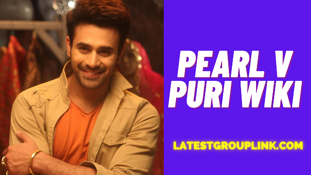 Pearl V Puri Wiki, Age, Family, Height, Biography, Images
