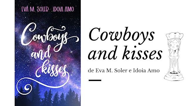 Cowboys and Kisses Eva M. Soler