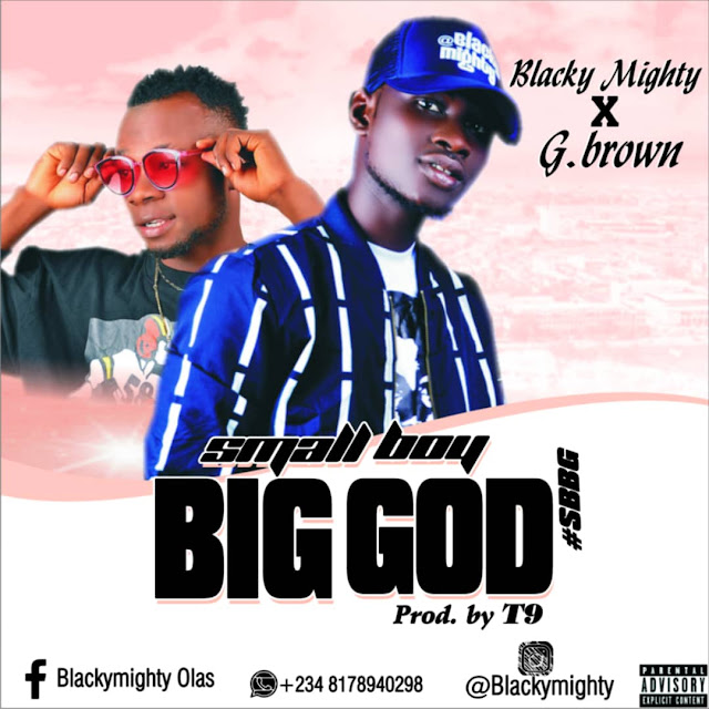 Blackymighty-Big-God-ft-G-Brown-www.mp3made.com.ng