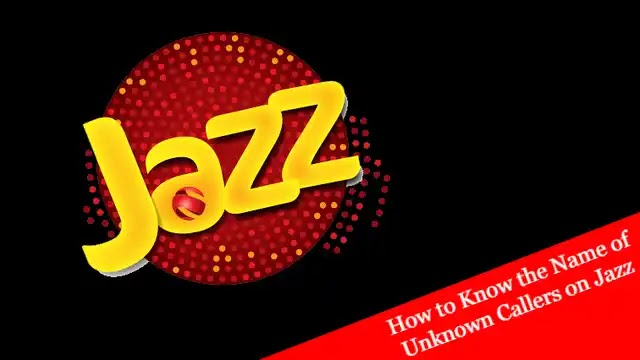 How to Know the Name of Unknown Callers on Jazz