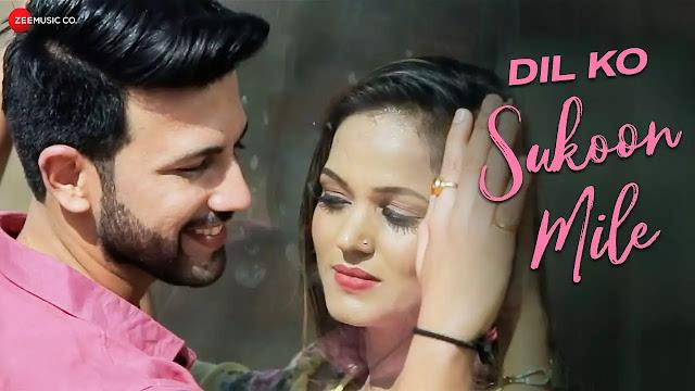 New Hindi Hit Song - Dil Ko Sukoon Mile सुंग By Tarunmalik And Subhash Kumar