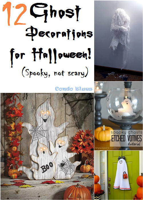 Condo blues 12 amazing ghost decorating ideas for halloween for B m halloween decorations