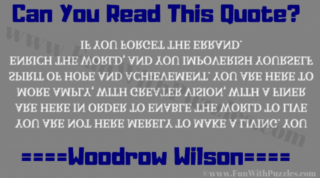 This is are reading challenge in which your challenge is to read the upside down and backward text quote