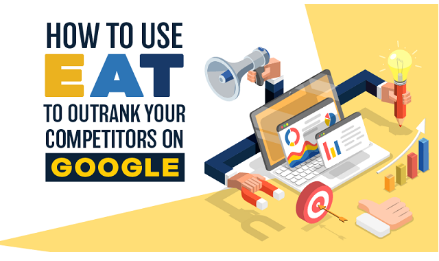 How to use Google EAT to outrank your competitors