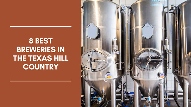 The 8 Best Breweries in Texas Hill Country blog cover image
