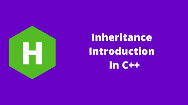 HackerRank Inheritance Introduction in C++ problem solution