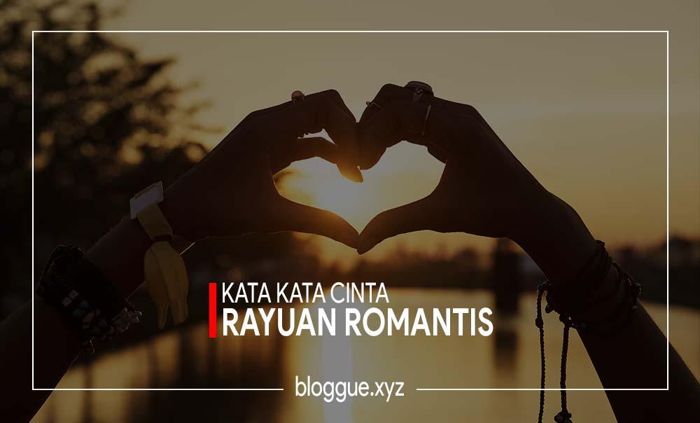 20 Kata Kata Cinta Rayuan Romantis 11 Februari 2018