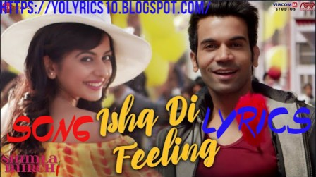 Ishq Di Feeling Lyrics - Shimla Mirch | YoLyrics