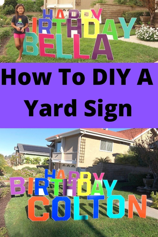 How To Diy A Birthdayyard Sign