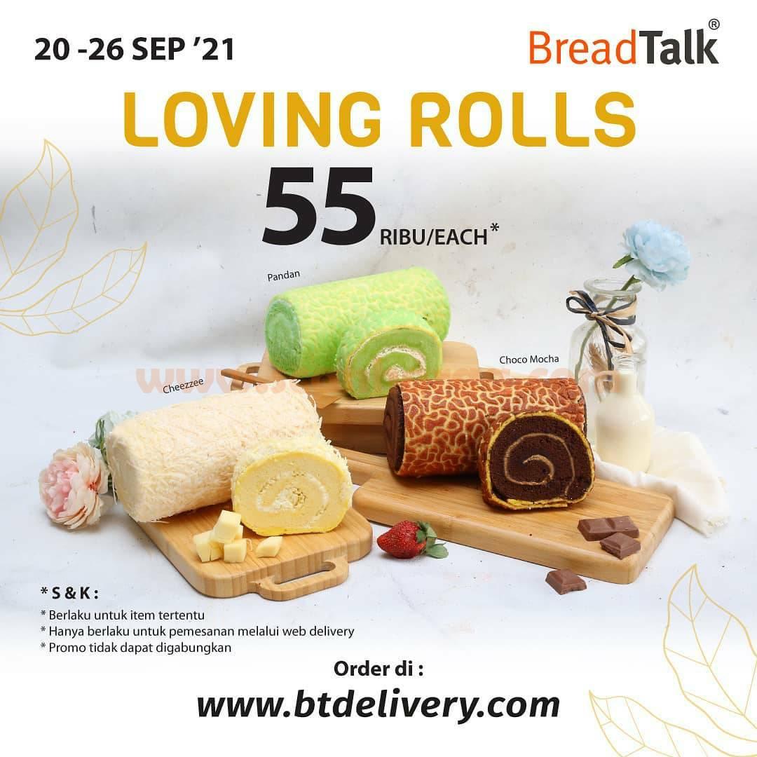Breadtalk Promo Loving Rolls harga cuma Rp. 55Ribu Each