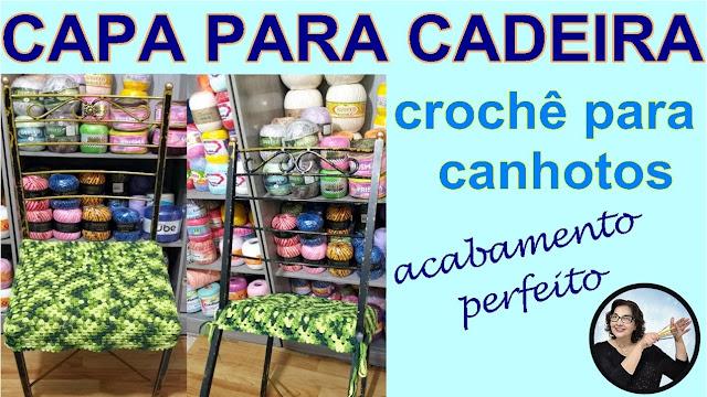 Capa em Crochê para Cadeira na Versão para Canhotos com Edinir Croche Aprender Croche