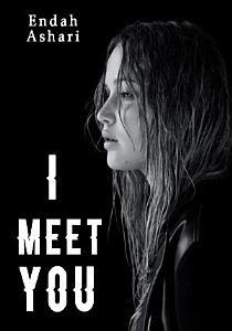 I Meet You by Endah Ashari Pdf