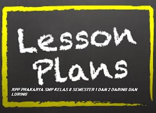 RPP Daring dan Luring Prakarya SMP kelas 8 Semester 1 Dan 2