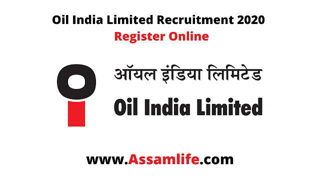 Oil India Limited Recruitment 2020 || Register Online