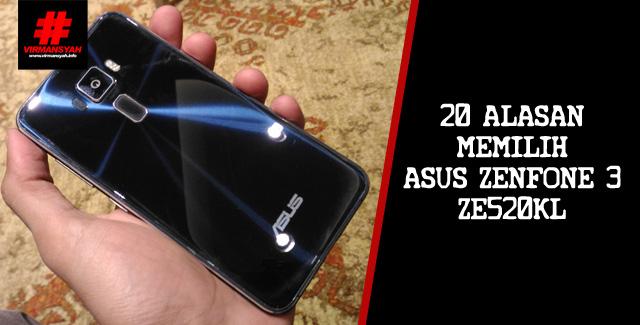 Alasan Pilih ASUS Zenfone 3