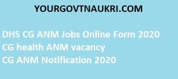 DHS CG ANM Jobs Recruitment Online Form 2020