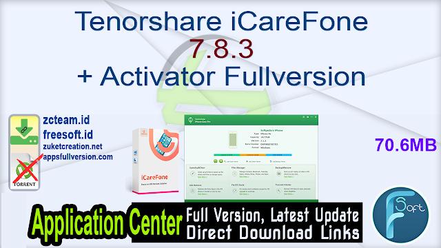 Tenorshare iCareFone 7.8.3 + Activator Fullversion