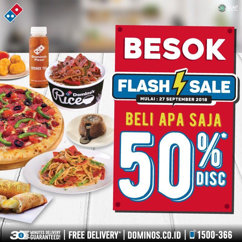 Dominos Pizza - Promo Flash Sale Beli Apa Saja Diskon 50% (Mulai 27 Sept 2018)