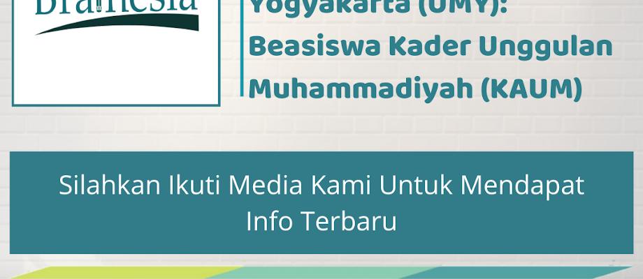 Review Beasiswa Kuliah di Universitas Muhammadiyah Yogyakarta (UMY): Beasiswa Kader Unggulan Muhammadiyah (KAUM)