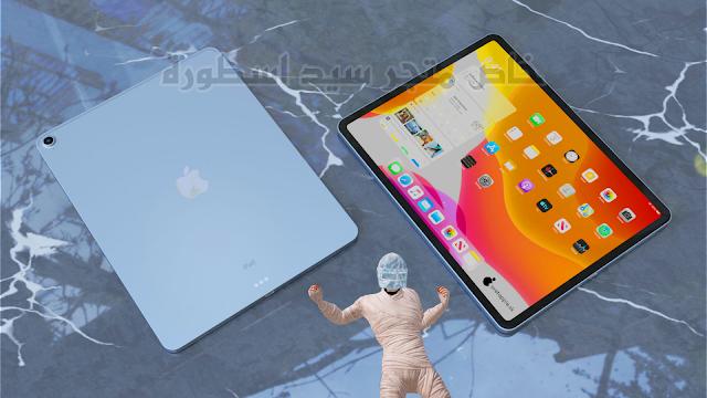 واخيرا ابل تطلق الجيل الرابع الجديد من iPad Air بتصميم مستوحى من iPad Pro ايباد اسطوري