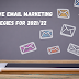 Effective Email Marketing Strategies for 2021/22