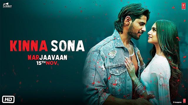 Kinna Sona Lyrics - Marjaavan - Jubin Nautiyal