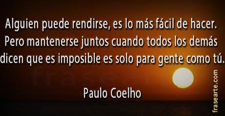 Mantenerse juntos - frases de Paulo Coelho