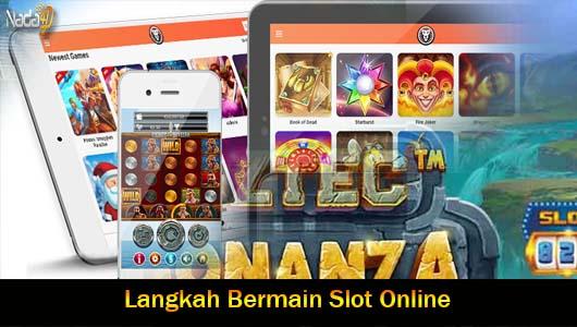 Langkah Bermain Slot Online