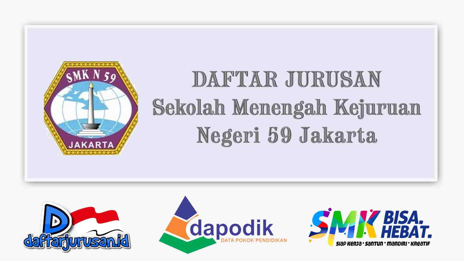 Daftar Jurusan SMK Negeri 59 Jakarta Selatan