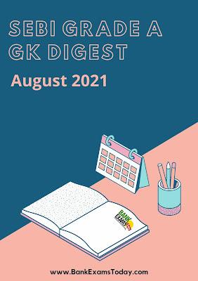 SEBI Grade A GK Digest: August 2021