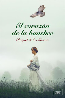 El corazón de la banshee   Raquel de la Morena