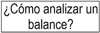 ¿Cómo analizar un balance?
