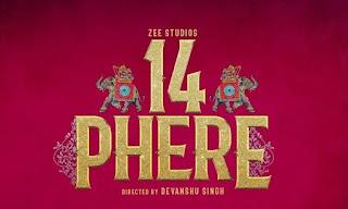 14 phere full movie download Filmyzilla mp4moviez