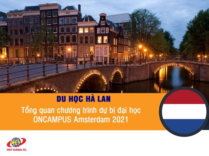 Du học Hà Lan: Tổng quan chương trình dự bị đại học ONCAMPUS Amsterdam năm 2021