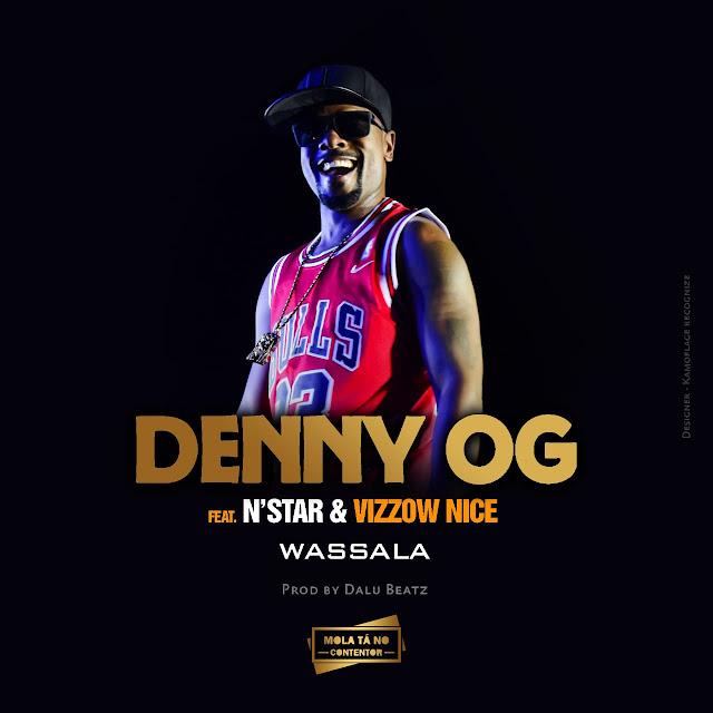 Denny Og Feat. N'star, Dj Damost & Vizzow Nice - Wassala (Prod. Dalu Beatz)