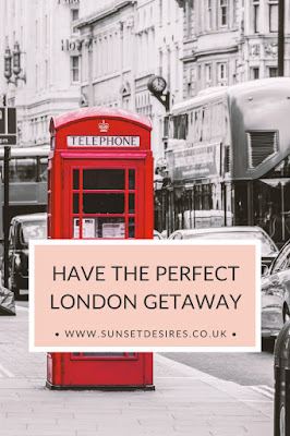 https://www.sunsetdesires.co.uk/2020/06/have-perfect-london-getaway.html