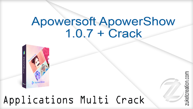 Apowersoft ApowerShow 1.0.7 + Crack   |  57.2 MB